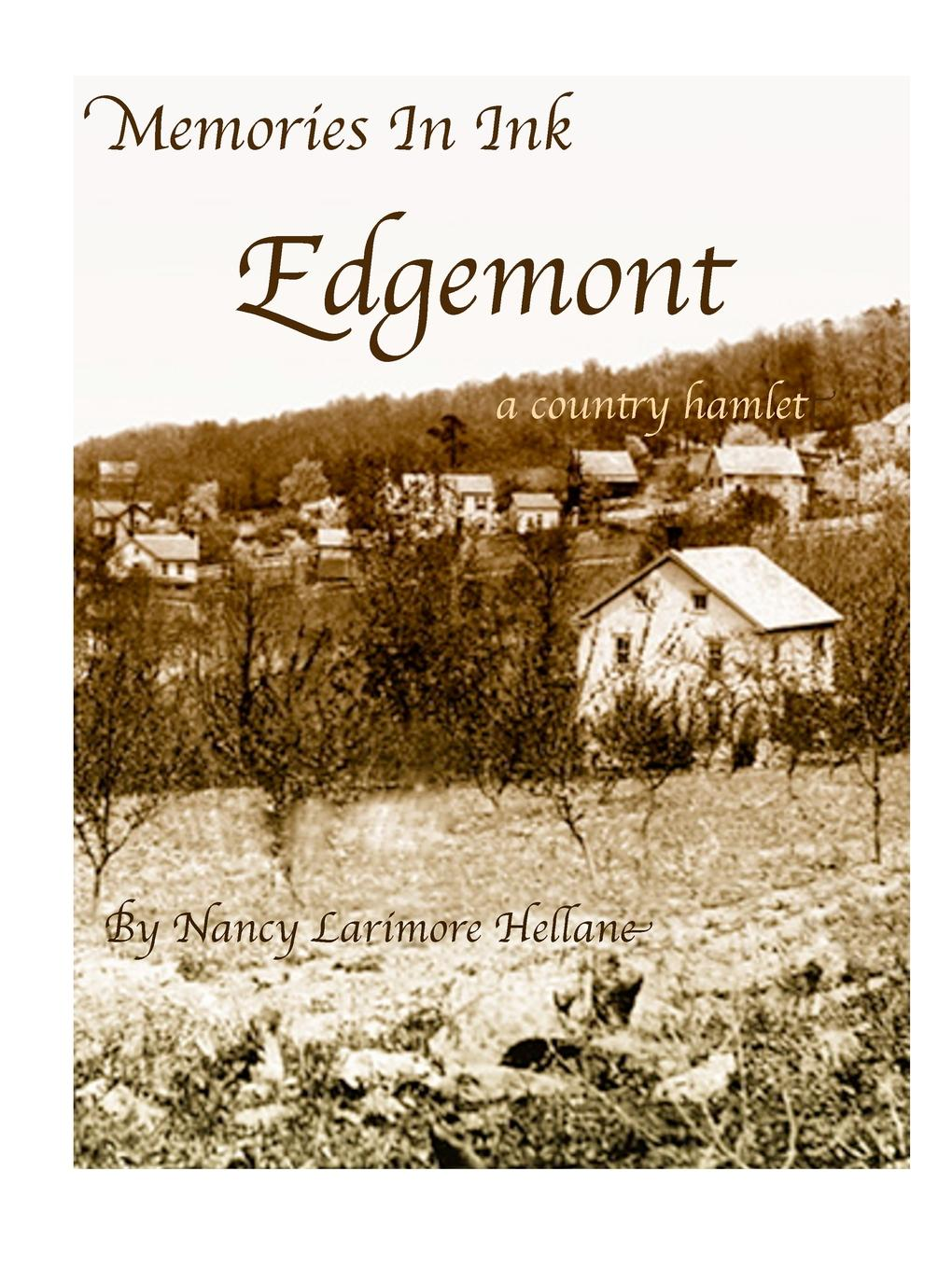 Nancy Larimore Hellane Memories in Ink Edgemont a Country Hamlet nancy carson a country girl