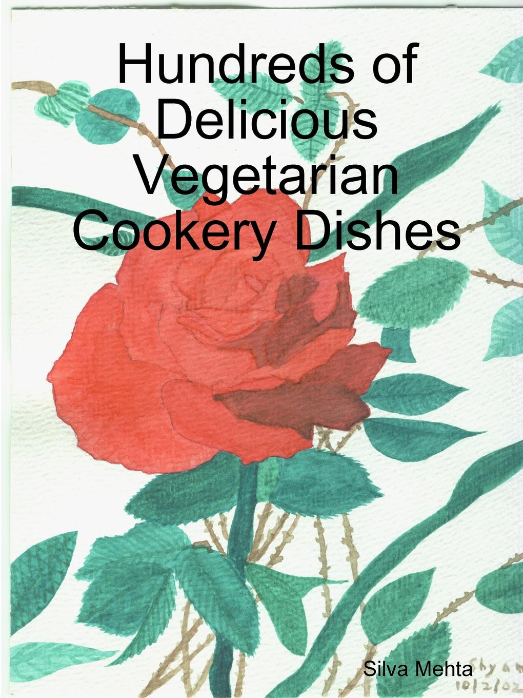 Silva Mehta Hundreds of Delicious Vegetarian Cookery Dishes thalgo sweet and savoury body scrub