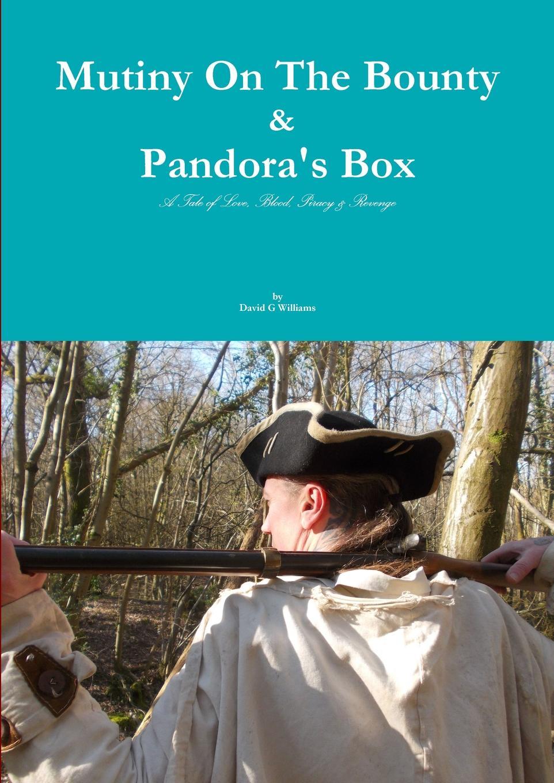 David G Williams Mutiny On The Bounty . Pandora.s Box supertramp the story so far