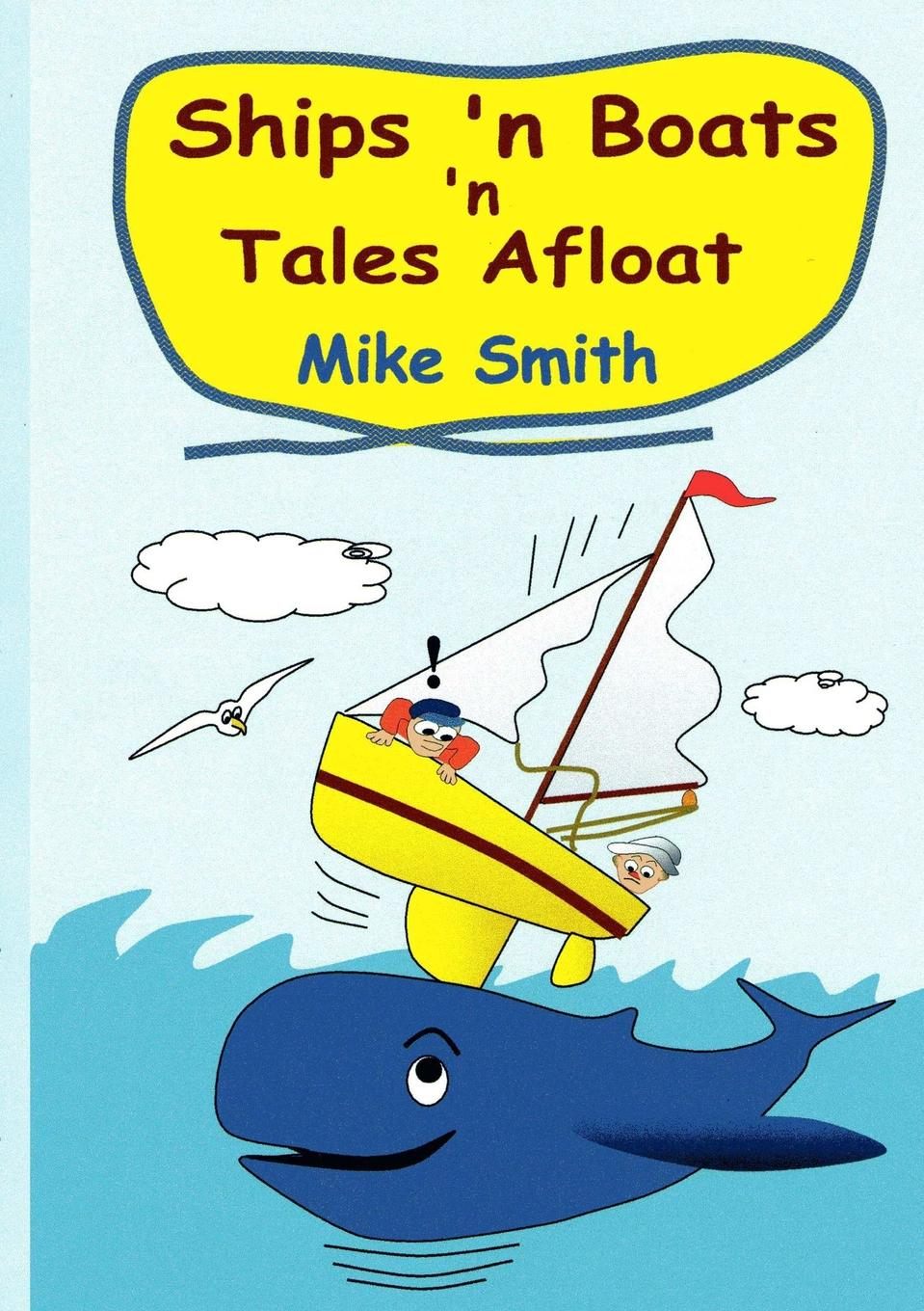 Mike Smith Ships .n Boats .n Tales Afloat jane s fighting ships