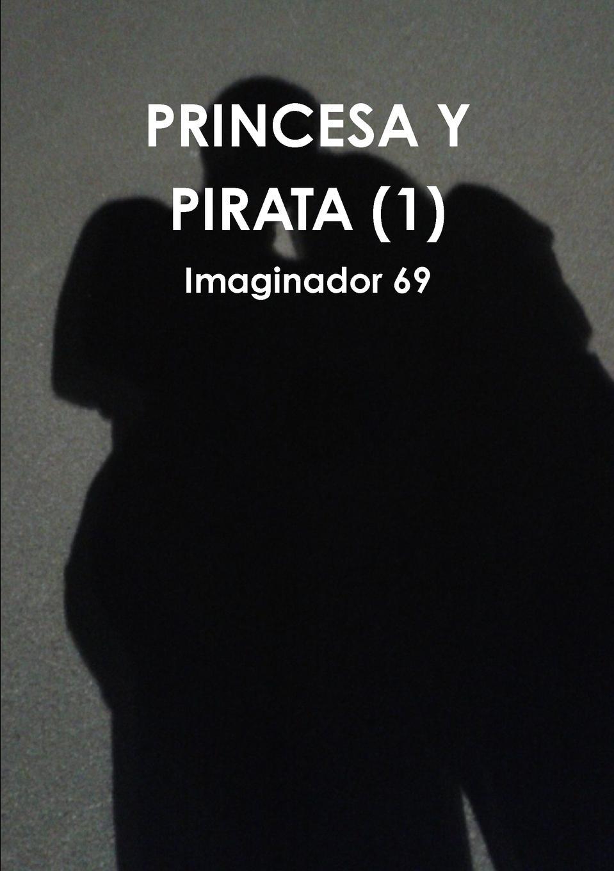 Imaginador 69 Princesa y Pirata (1) imaginador 69 princesa y pirata 3