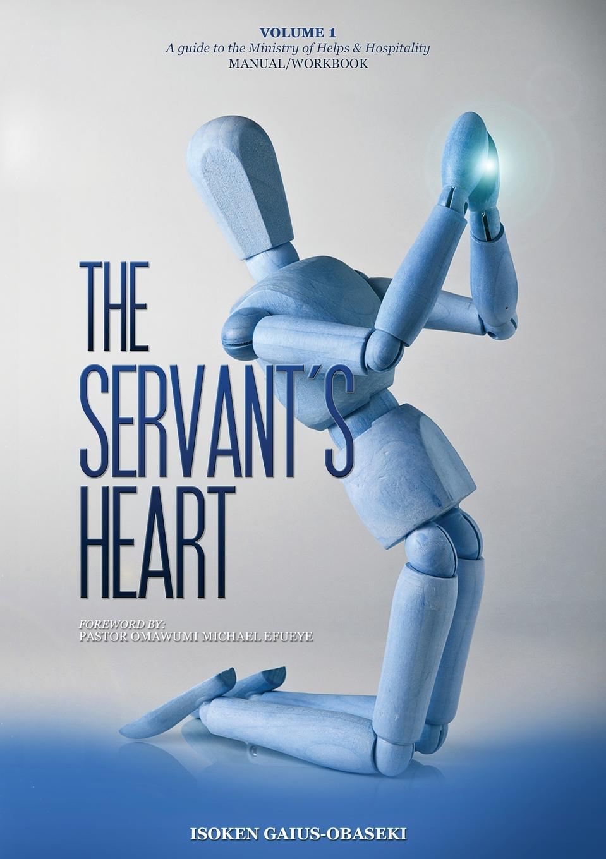 Isoken Gaius-Obaseki The Servant.s Heart the 21st century economy a beginner s guide