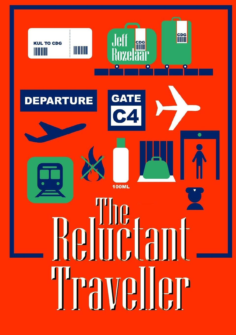 Jeff Rozelaar The Reluctant Traveller