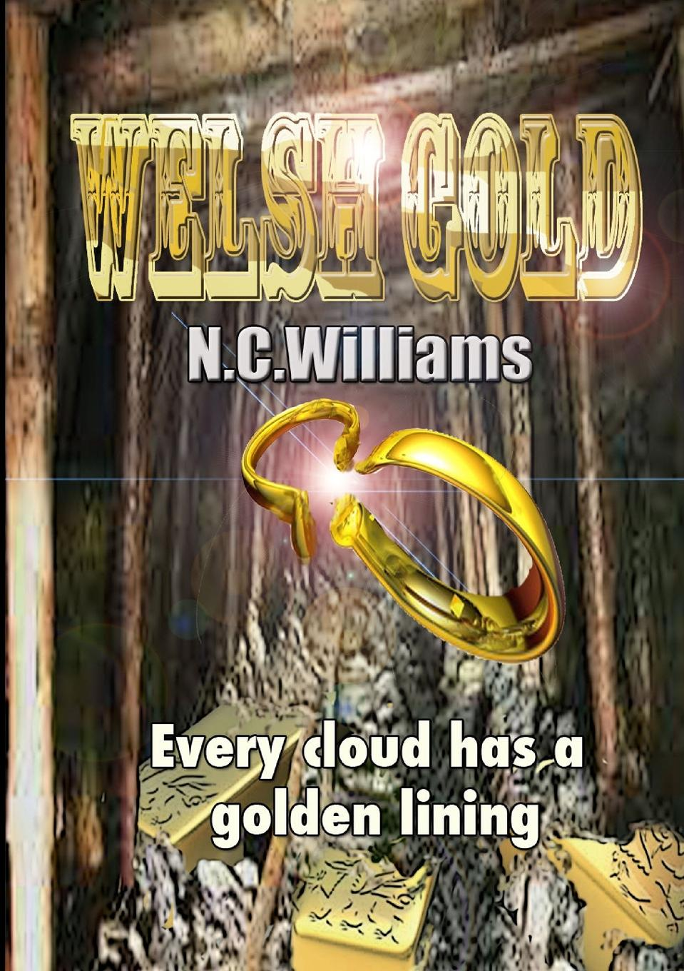 N. C. Williams Welsh Gold a traitor in the family