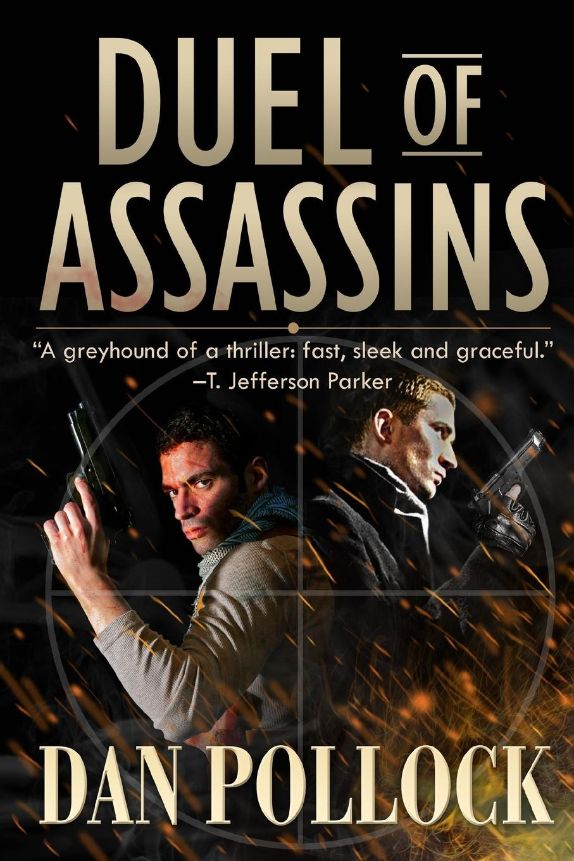 Dan Pollock Duel of Assassins блейк пирс once hunted