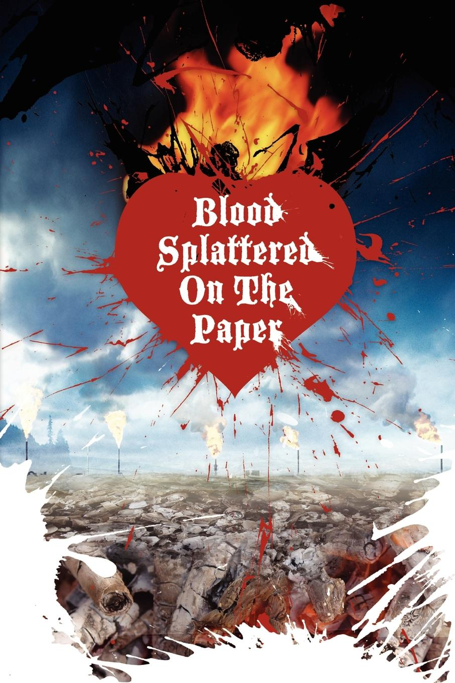 Blood Splattered on the Paper Author, Violet Monday, gives birth to, Blood Splattered on the Paper...