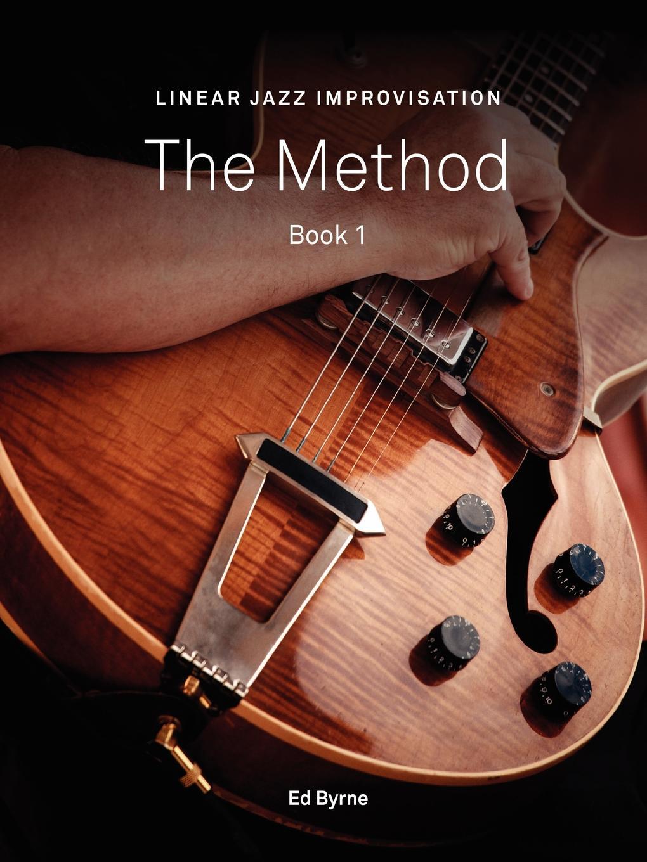 Ed Byrne Linear Jazz Improvisation Method Book I а м терацуян джазовая импровизация курс для начинающих учебное пособие jazz improvisation a course for beginners textbook