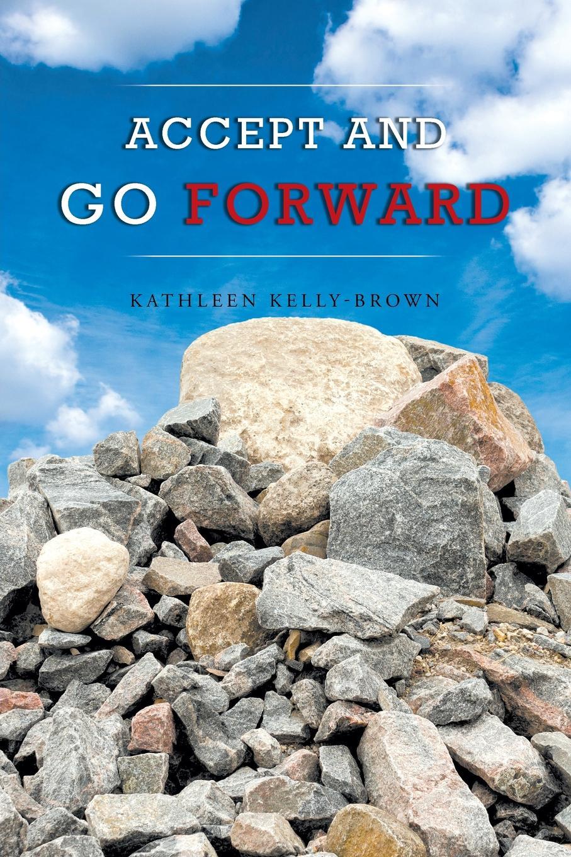 Accept and Go Forward