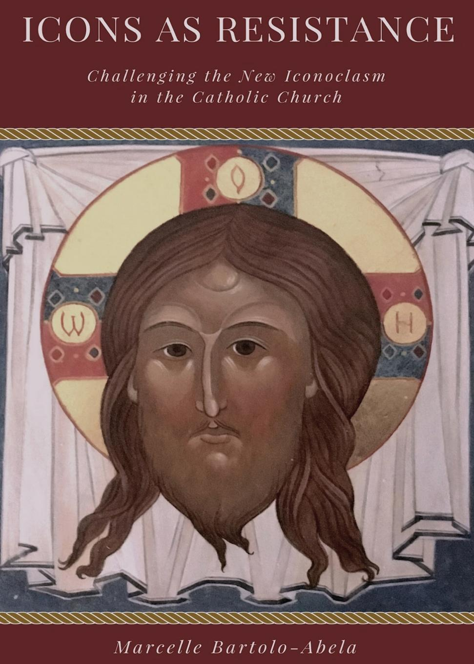 Marcelle Bartolo Abela Icons as Resistance. Challenging the New Iconoclasm in the Catholic Church women can be priests in the catholic church a hermeneutical study
