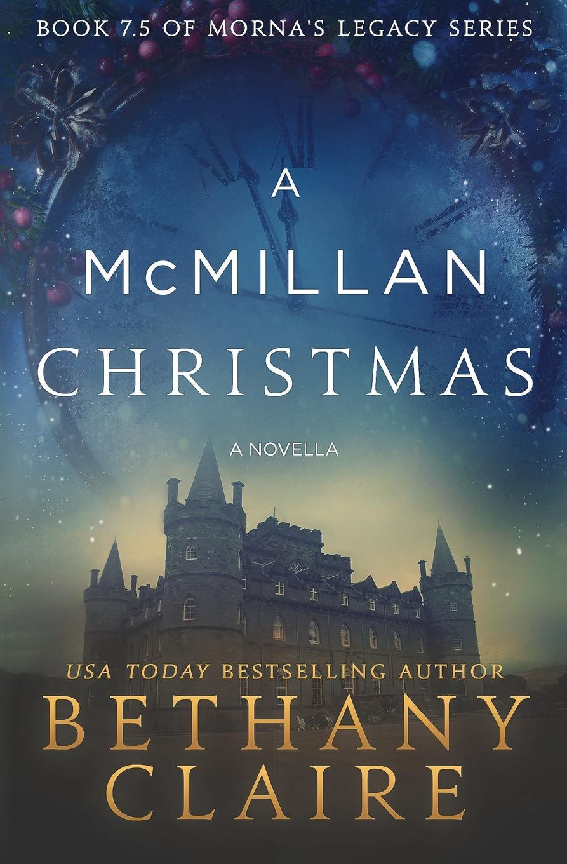 лучшая цена Bethany Claire A McMillan Christmas - A Novella. A Scottish, Time Travel Romance