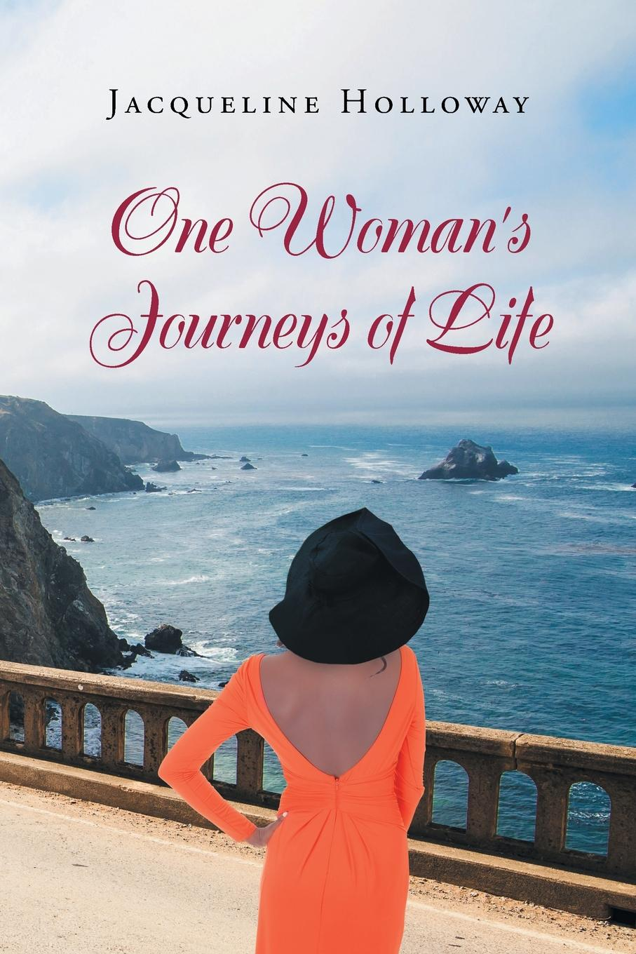 Jacqueline Holloway One Woman.s Journeys of Life
