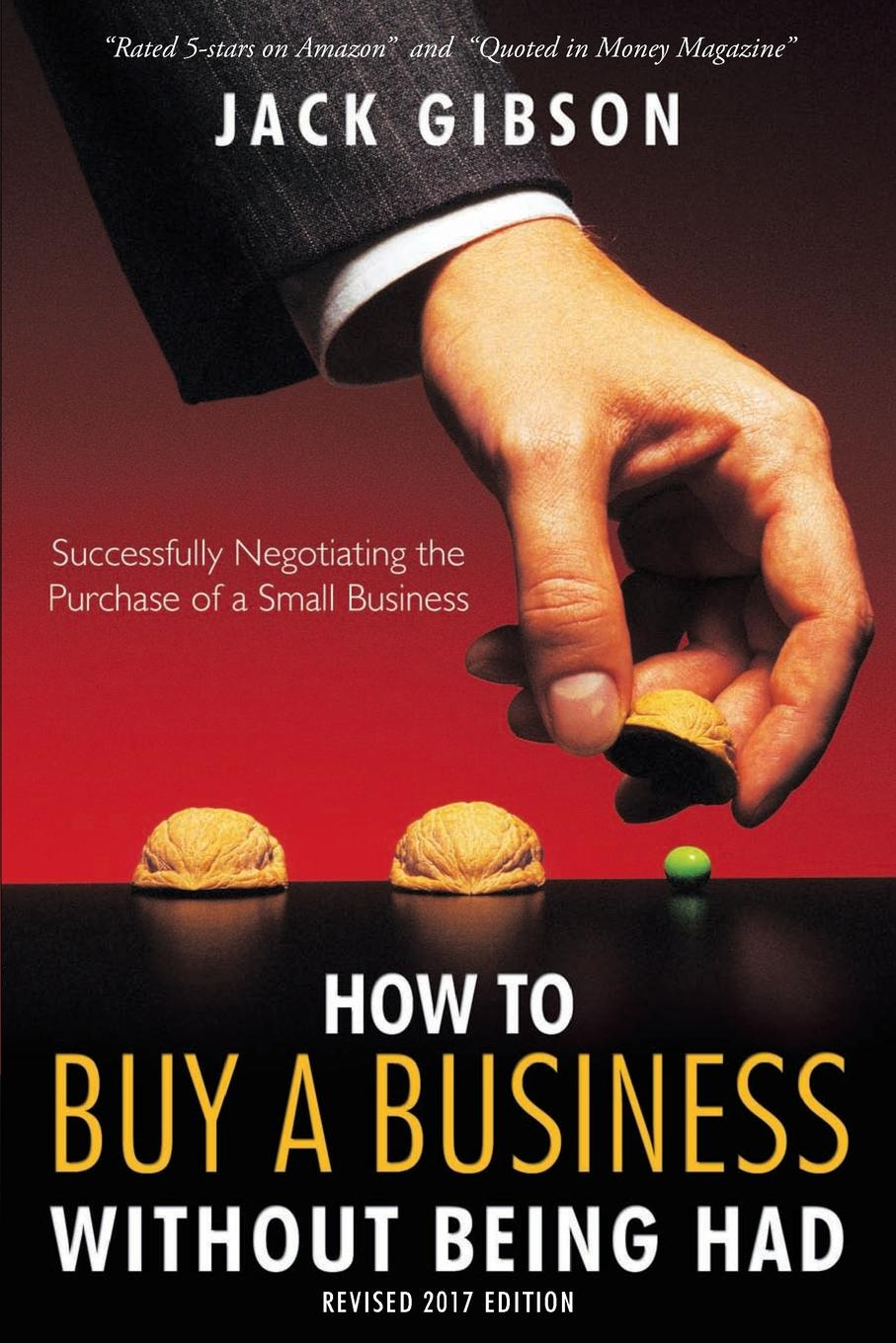 How to Buy a Business without Being Had Gain access to practical tips and case studies that will help...