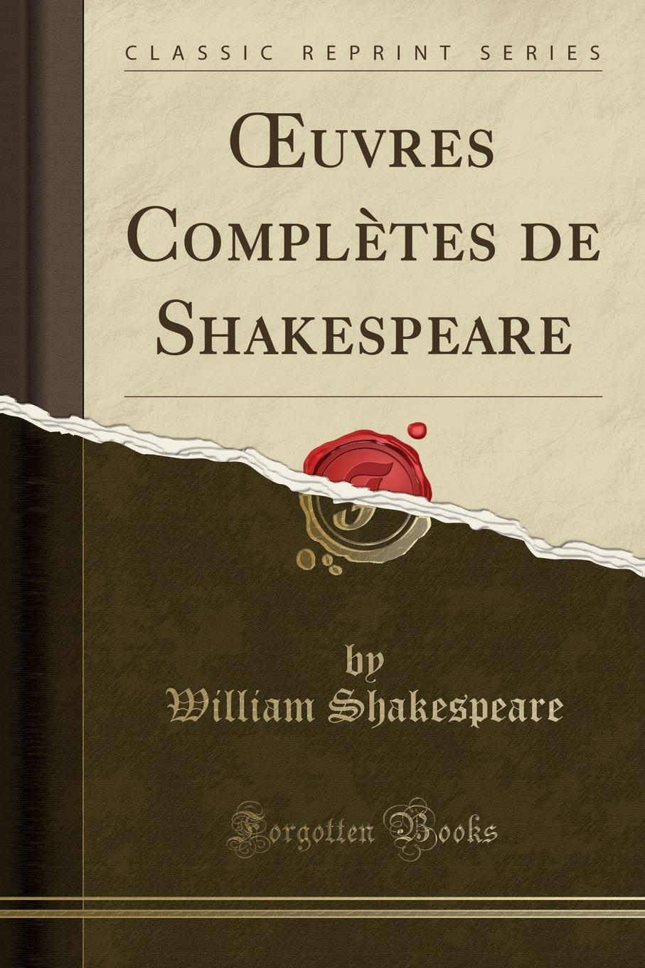 William Shakespeare OEuvres Completes de Shakespeare (Classic Reprint) toi in the forest48pcs