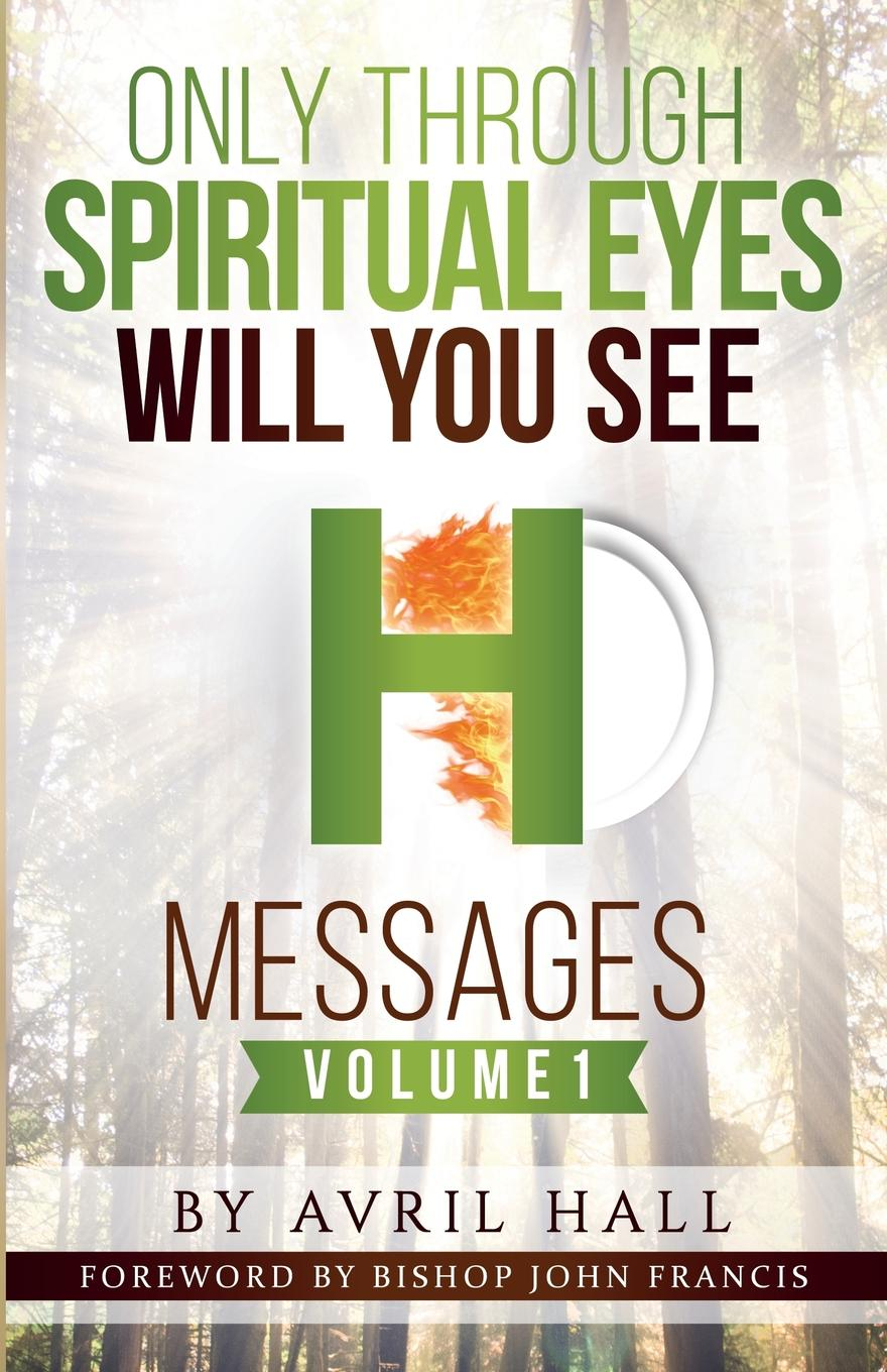 Avril Hall Only Through Spiritual Eyes Will You See Messages Volume 1 braless see through backless babydoll