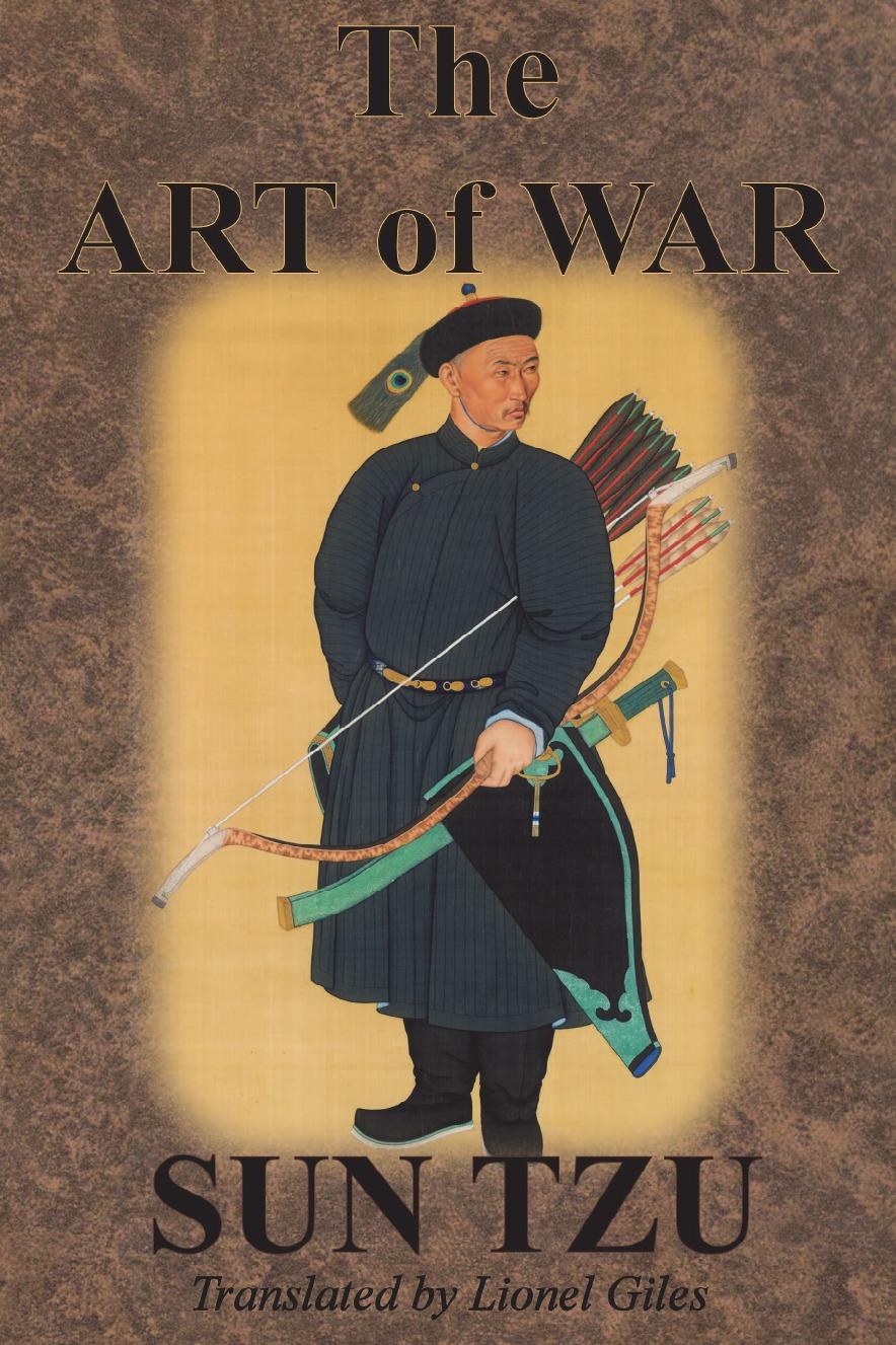 Sun Tzu, Lionel Giles The Art of War sun tzu the art of war