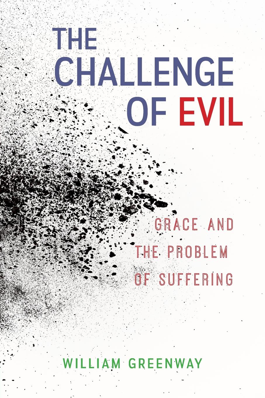 William Greenway The Challenge of Evil evil in william golding s novels