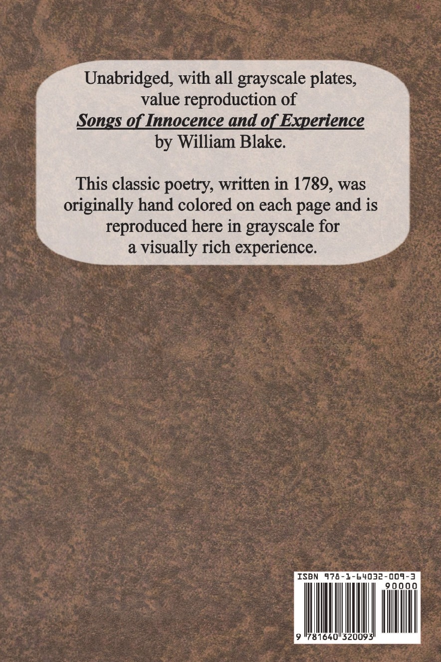 Songs of Innocence and Songs of Experience (Unabridged with all Grayscale Plates)