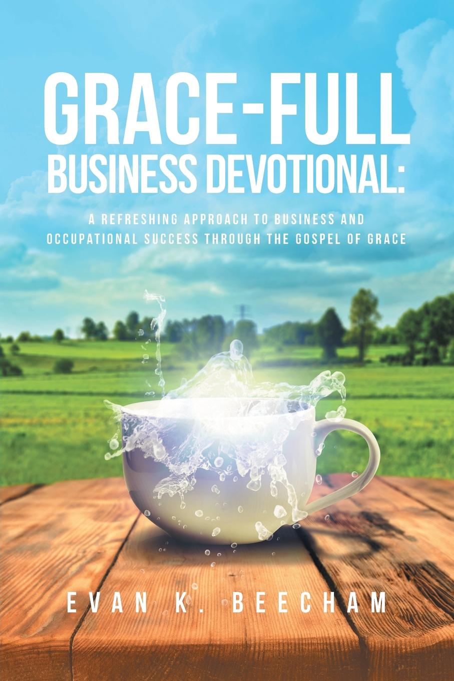 Grace-Full Business Devotional Identity theft is said to be the number one crime in the world so...