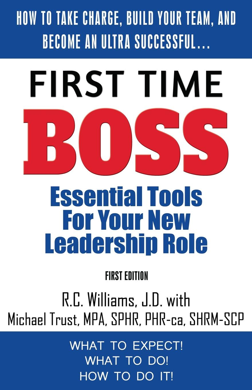 First Time Boss. Essential Tools for Your New Leadership Role Filled with tips, examples, and explanations, this book is written...