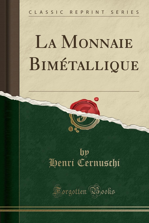 La Monnaie Bimetallique (Classic Reprint) Excerpt from La Monnaie BimР?talliqueDe dimension, les astronomes...