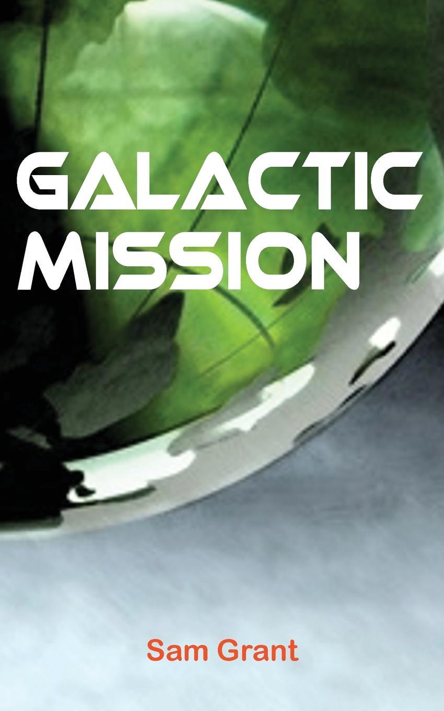 Sam Grant Galactic Mission drone command