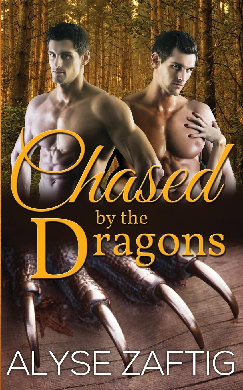 Eva Wilder, Alyse Zaftig Chased by the Dragons a dance with dragons