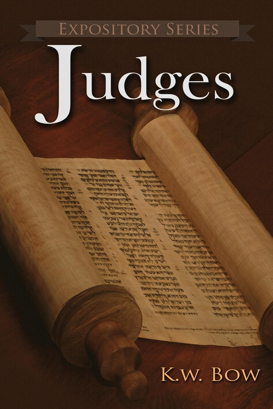 Judges. A Literary Commentary On the Book of Judges y the last man book one