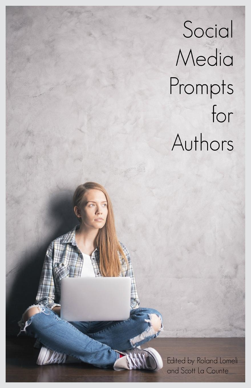 Social Media Prompts for Authors. 400. Prompts for Authors (For Blogs, Facebook, and Twitter) 15 minutes to fit