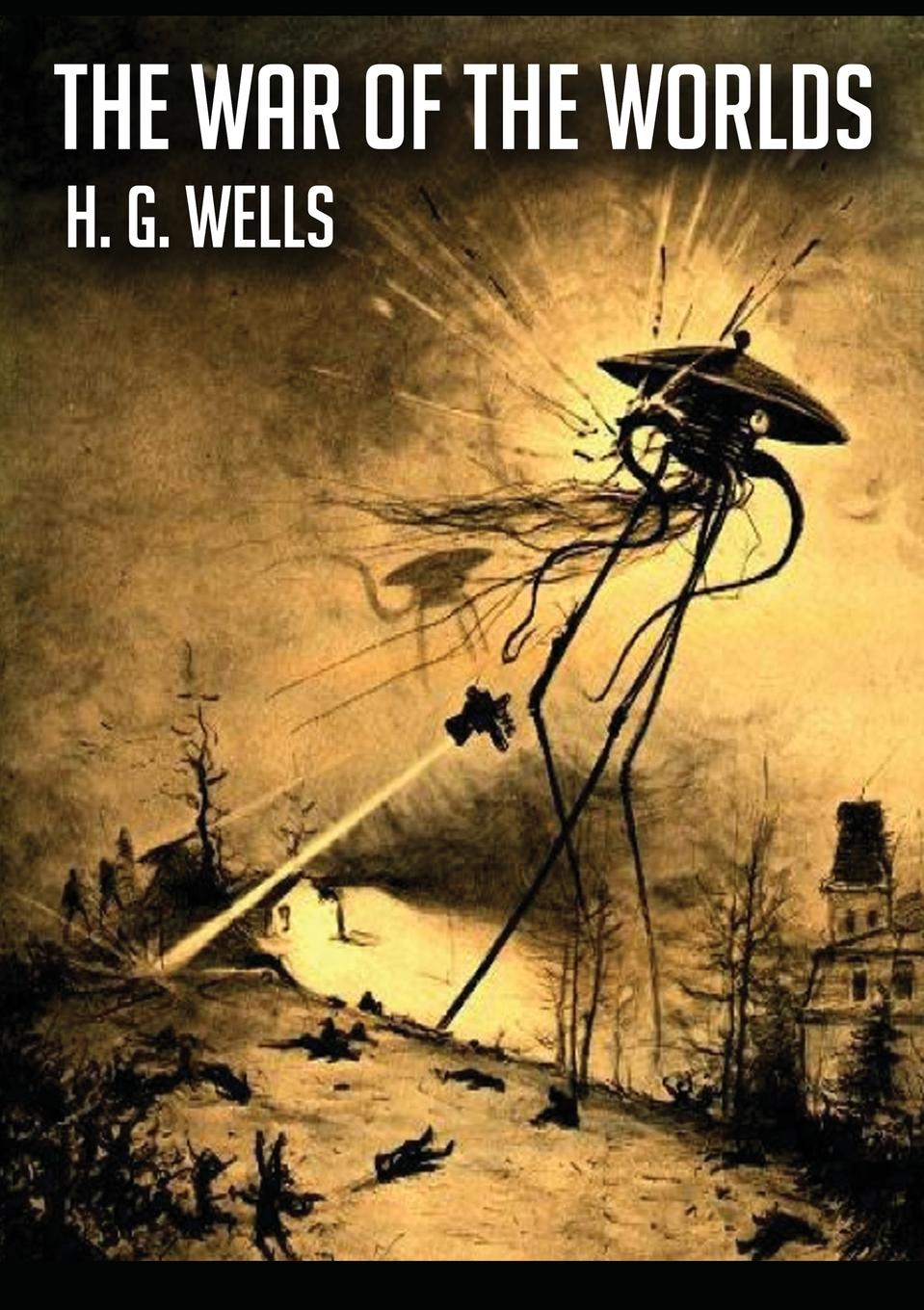 H. G. Wells The War of the Worlds on the shoulders of giants
