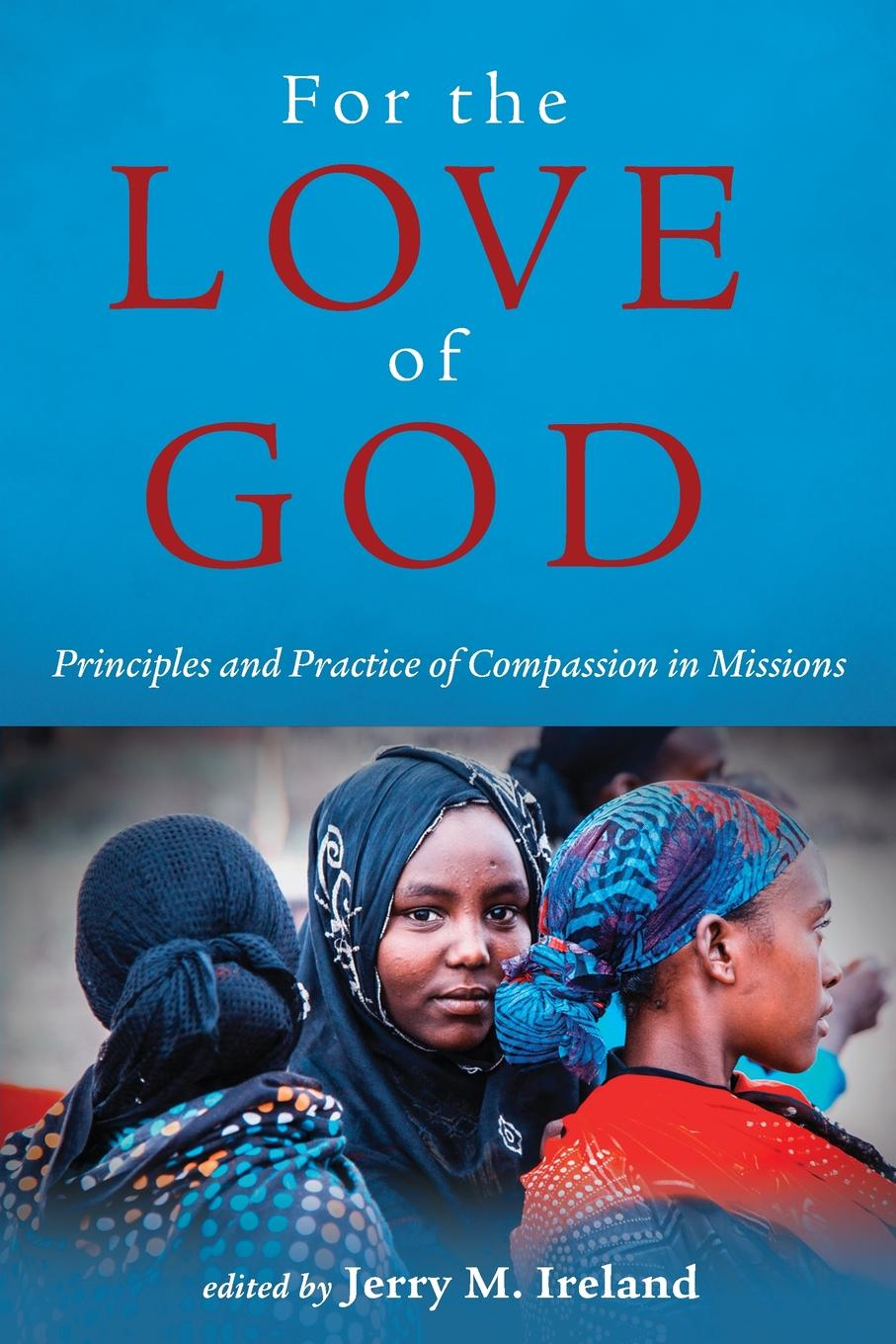 For the Love of God periodical accounts relating to the missions of the church of the volume 26