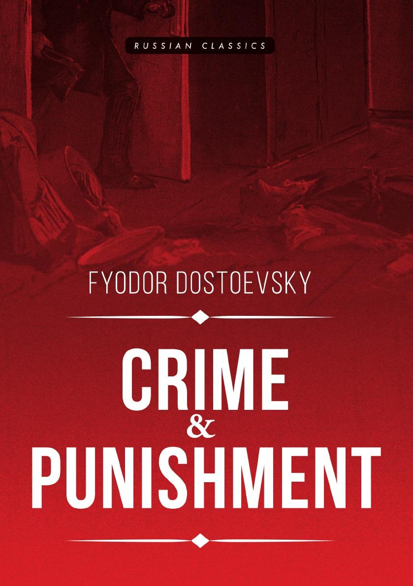 Fyodor Dostoevsky Crime and Punishment цена