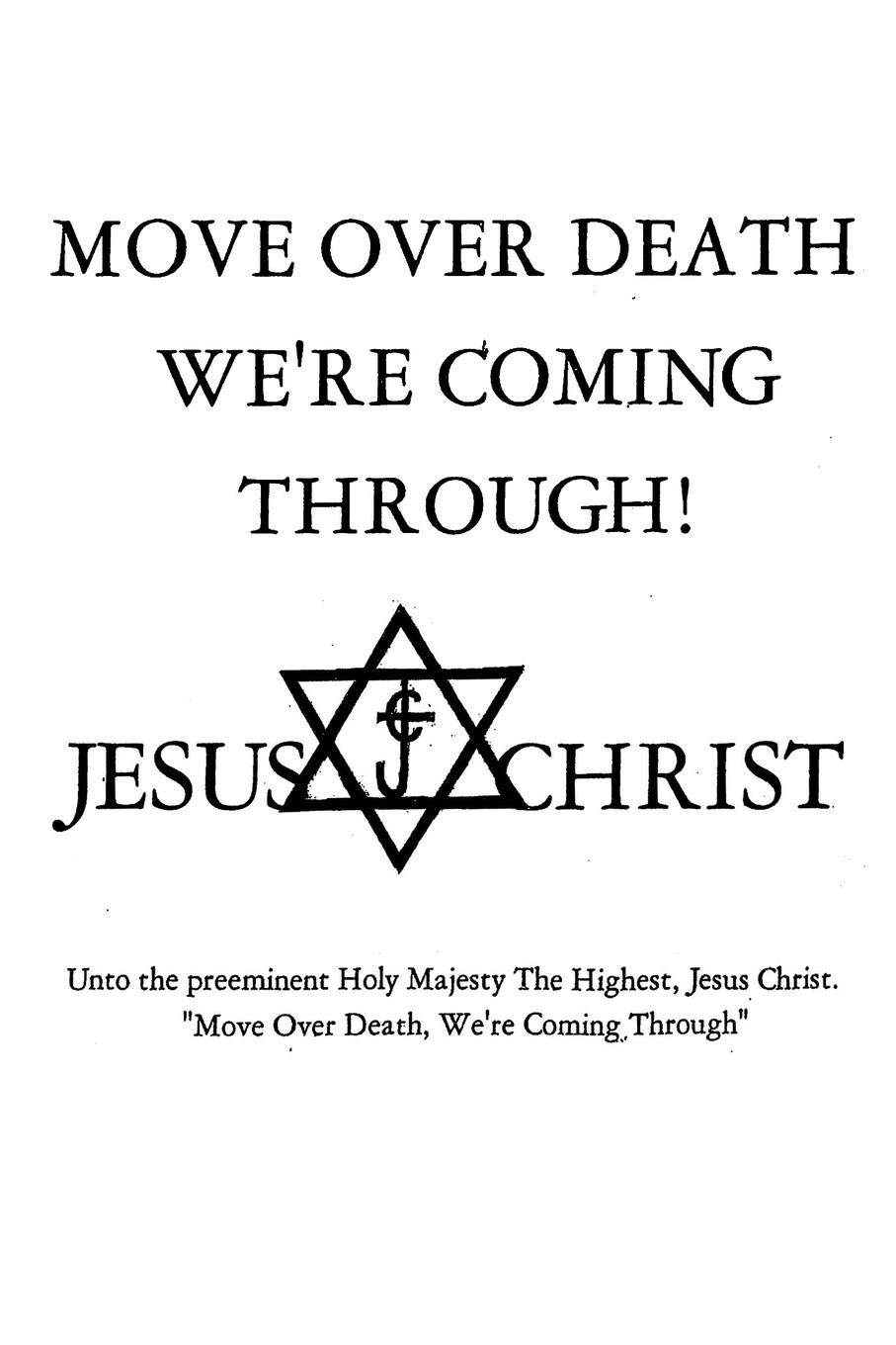 M.D.M. MOVE OVER DEATH WE.RE COMING THROUGH. the truth about death and dying