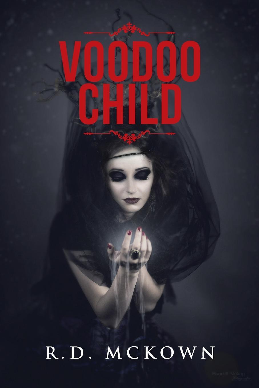 R.D. McKown Voodoo Child r d mckown voodoo child