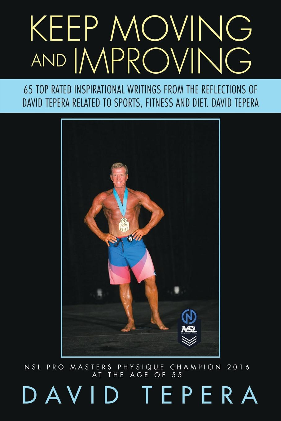 David Tepera Keep Moving and Improving. 65 Top Rated Inspirational Writings from the Reflections of David Tepera Related to Sports, Fitness and Diet. David Tepera david ricardo the works of david ricardo with a notice of the life and writings of the author