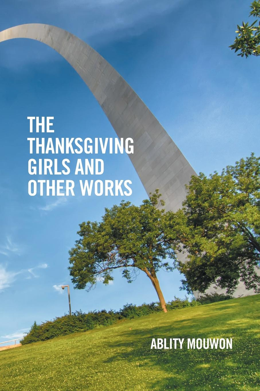 Ablity Mouwon The Thanksgiving Girls and Other Works bessie lawrence thanksgiving and other poems