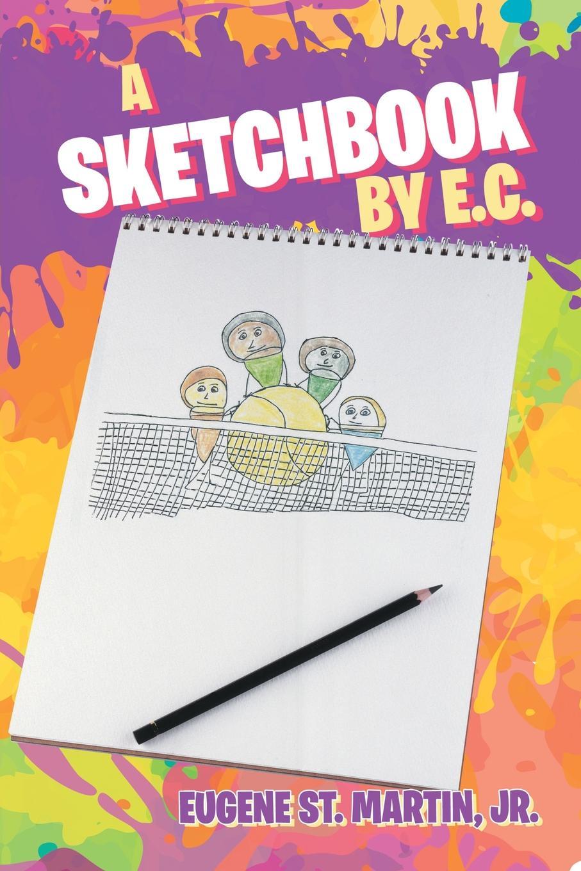 Jr. Eugene St. Martin A Sketchbook by E.C. paris sketchbook