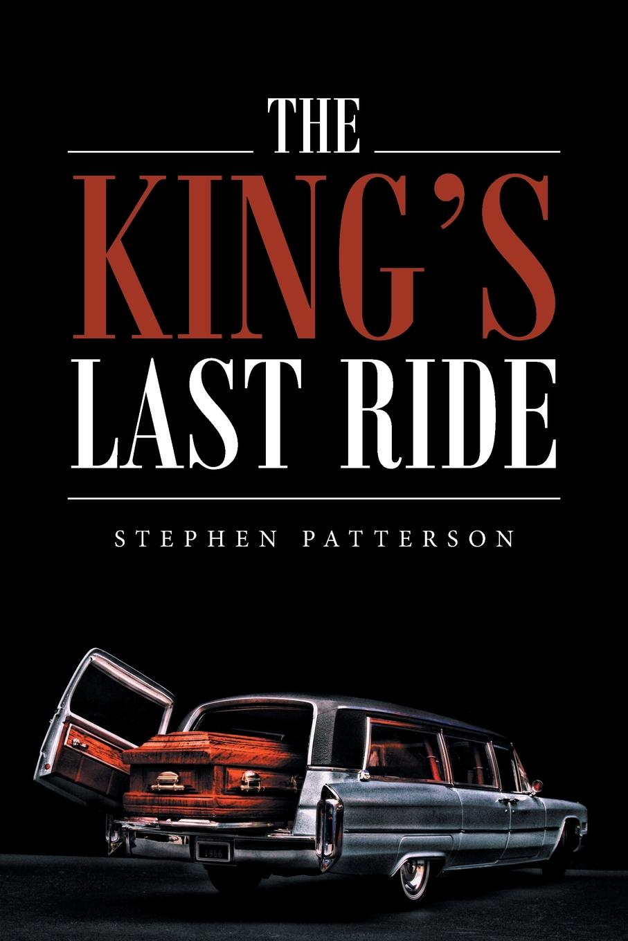 Stephen Patterson The King.s Last Ride