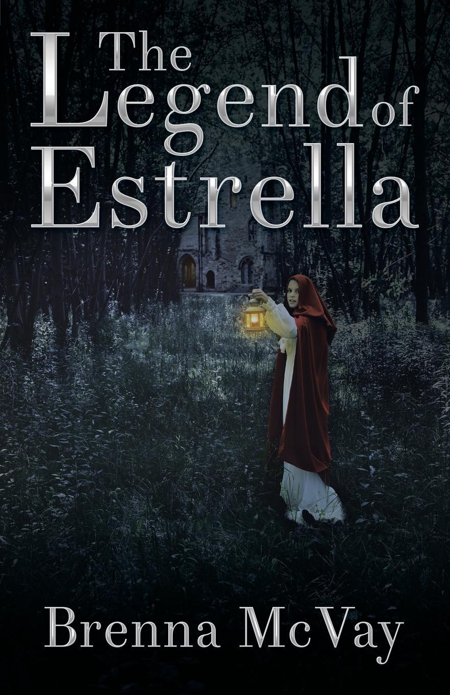 Brenna McVay The Legend of Estrella la estrella solitaria