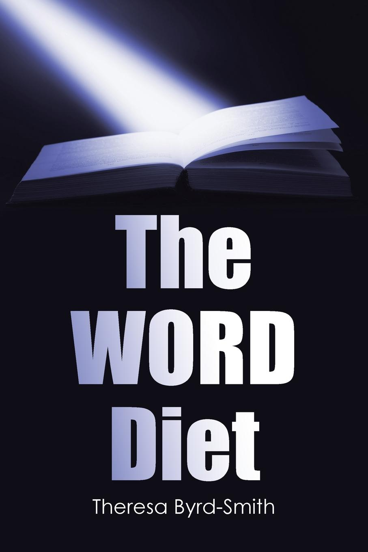 лучшая цена Theresa Byrd-Smith The WORD Diet