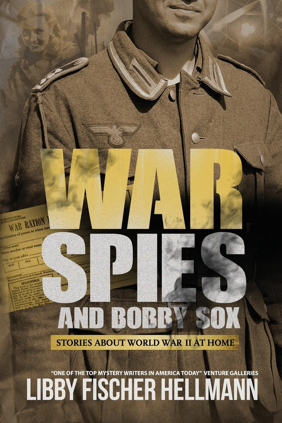 Libby Fischer Hellmann War, Spies, and Bobby Sox. Stories About World War Two At Home zeiler thomas w a companion to world war ii