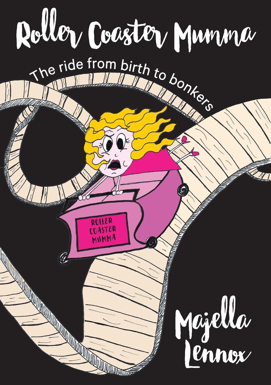Majella Maree Lennox Roller Coaster Mumma. The ride from birth to bonkers 20pcs lot tps61221dckr tps61221