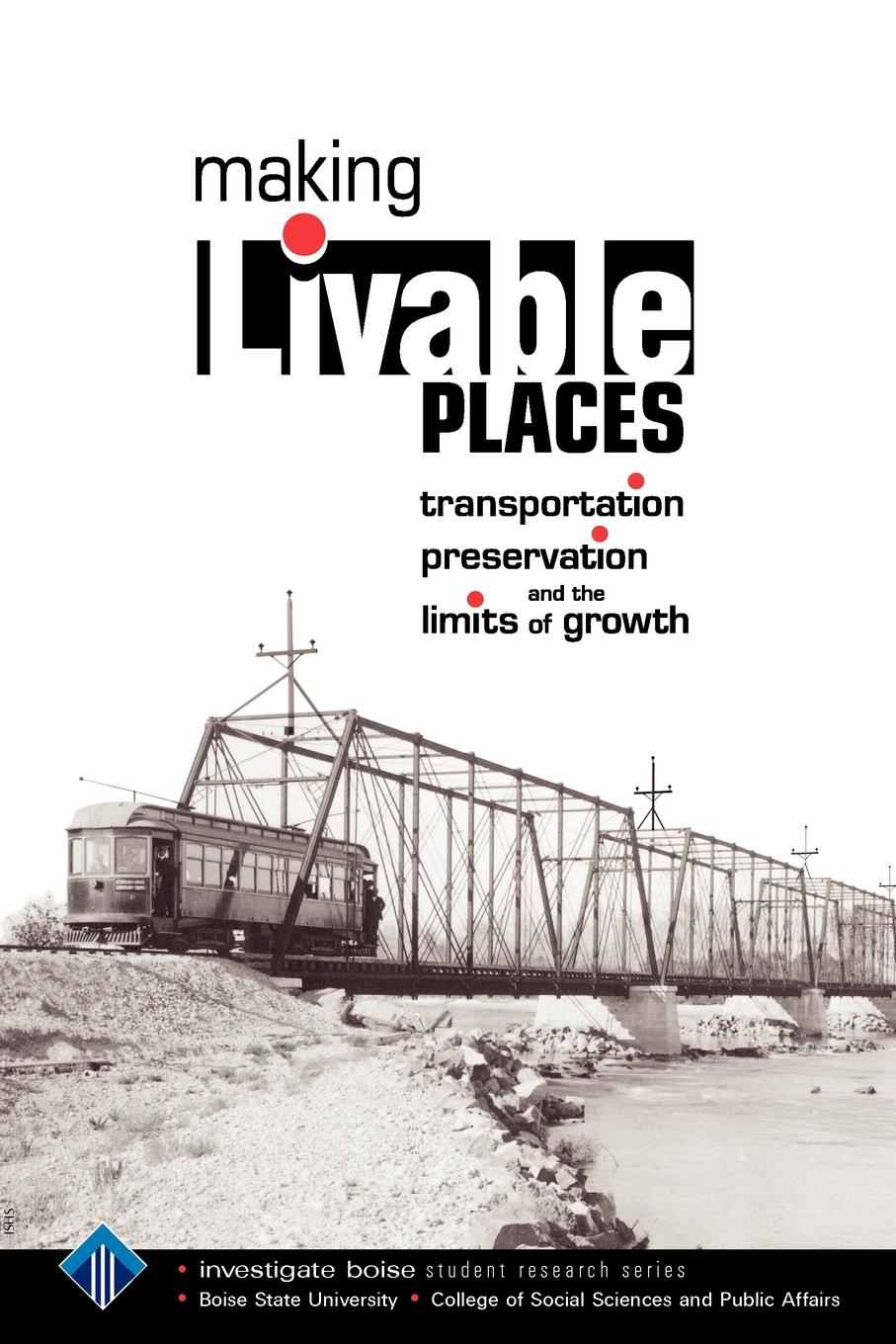 цены на Making Livable Places. Transportation, Preservation and the Limits of Growth  в интернет-магазинах