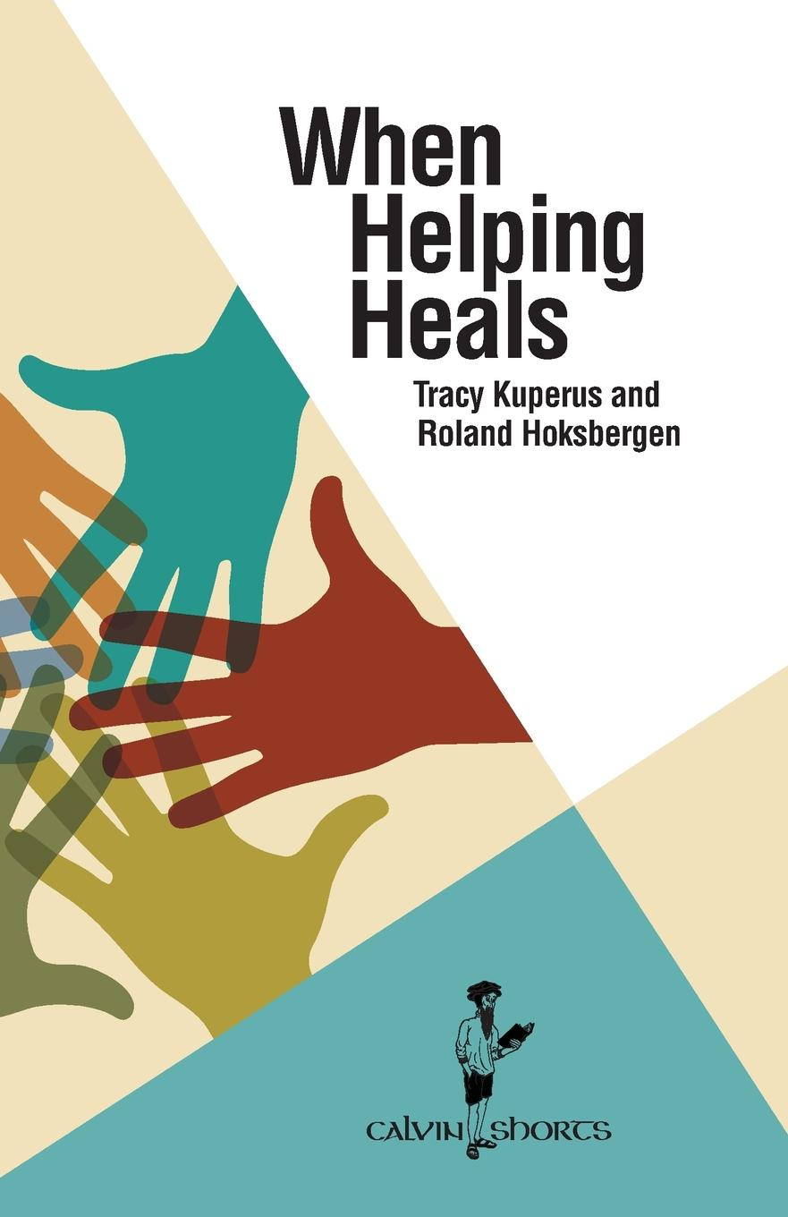 When Helping Heals Is it possible to work in international development without hurting...