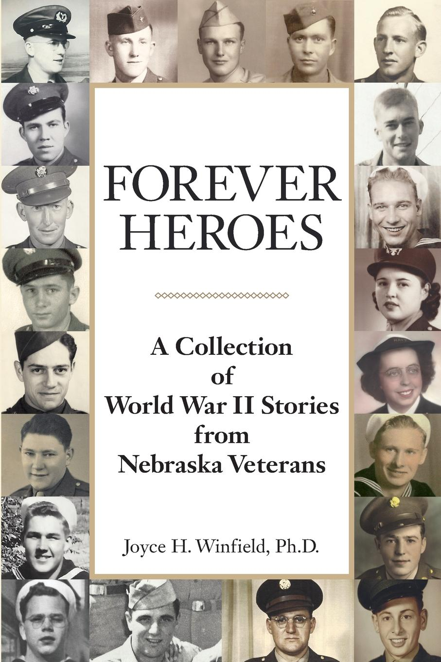 Фото - Joyce H. Winfield Forever Heroes. A Collection of World War II Stories from Nebraska Veterans active cut out elastic vest in navy