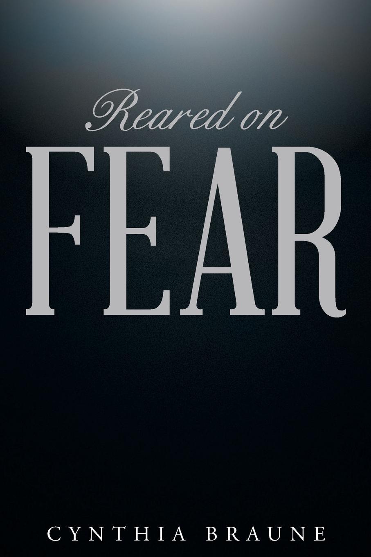 Cynthia Braune Reared on FEAR блейк пирс if she saw