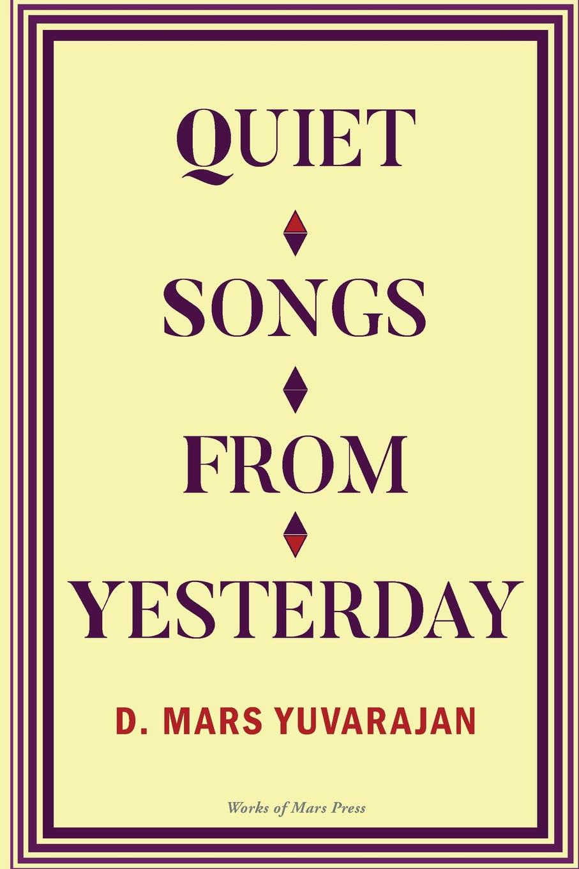 Dushyandhan Mars Yuvarajan Quiet Songs From Yesterday the quiet game