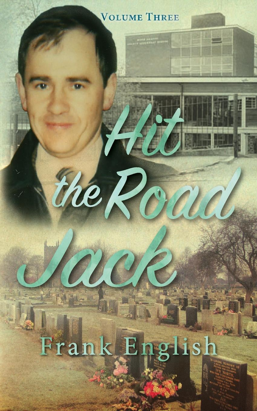 Frank English Hit the Road Jack. Volume Three
