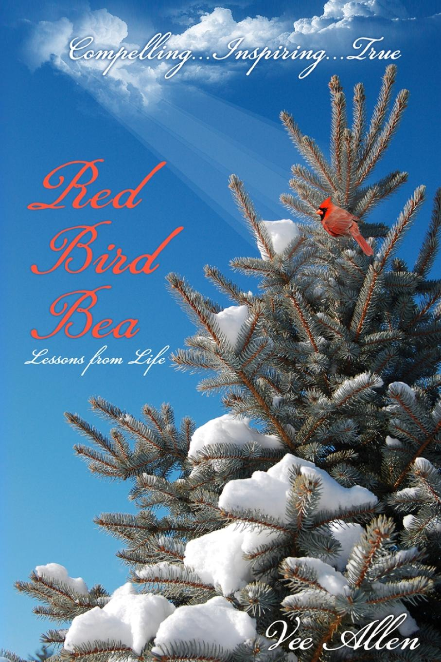 Vernell Valentine-Allen Red Bird Bea the life of a young bird an explanation of a bird s first year