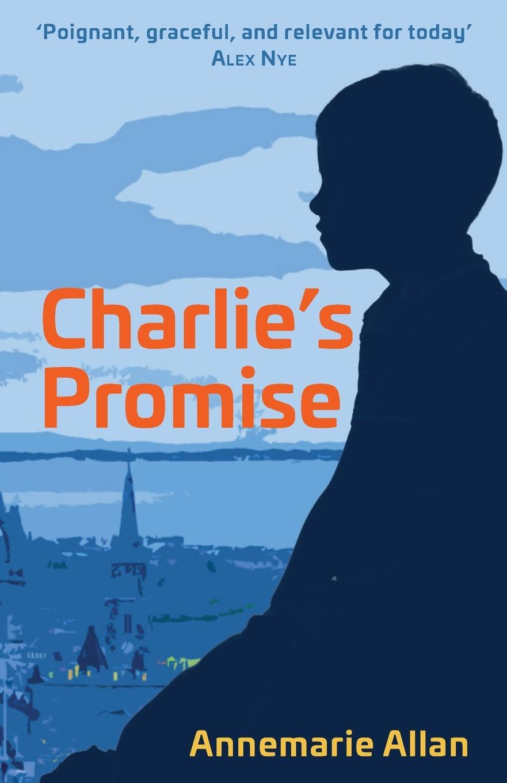 Annemarie Allan Charlie.s Promise breach of promise
