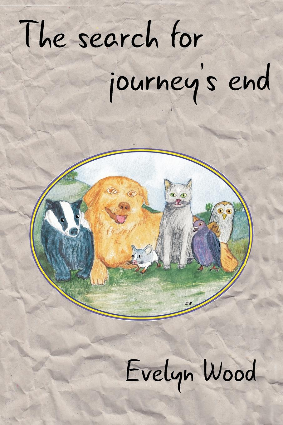 Evelyn Wood The search for journey.s end